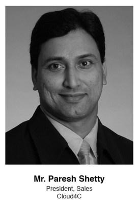 Mr. Paresh Shetty, President Sales, Cloud4C