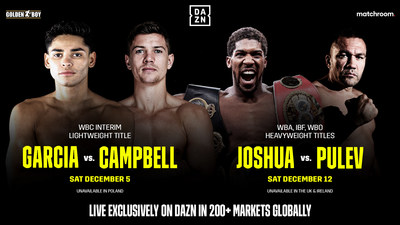 Garcia vs. Campbell and Joshua vs. Pulev live exclusively on DAZN in over 200+ markets