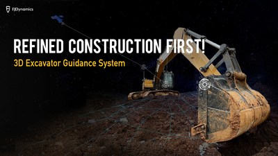 FJD released its 3D Excavator Guidance System - Refined Construction First!