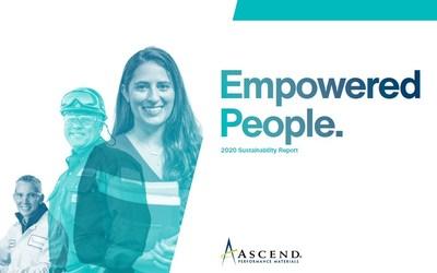"""El Informe de Sostenibilidad 2020 de Ascend, """"Empowering People"""" (Empoderar a las personas), destaca a los empleados que han defendido y que están participando en iniciativas situadas bajo los tres pilares de sostenibilidad de la empresa: Empoderar a las personas, Innovar en las soluciones y Operar sin generar riesgos. (PRNewsfoto/Ascend Performance Materials)"""