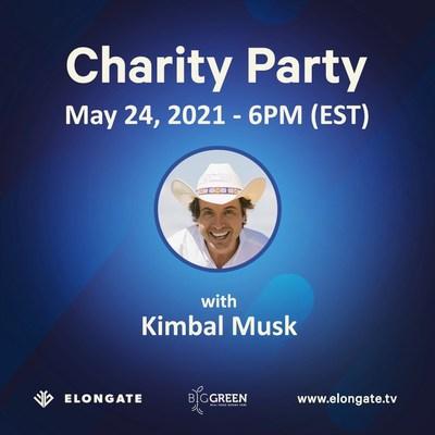 Elongate coorganizará una fiesta benéfica con Kimbal Musk, fundador de la organización BigGreen, el 24 de mayo a las 6:00 p.m. hora del este.