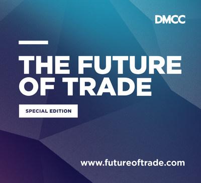 Download the future of trade report by DMCC www.futureoftrade.com