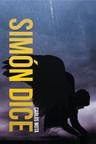 El nuevo libro de Carlos Mota, Simón Dice, una increíble historia, donde un joven se ve involucrado en la guerra entre el bien y el mal.